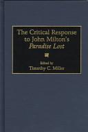 The critical response to John Milton's Paradise lost