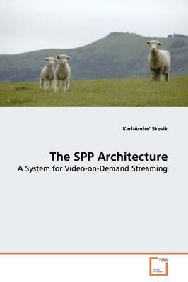 The Spp Architecture