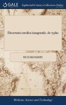 Dissertatio Medica Inauguralis, de Typho