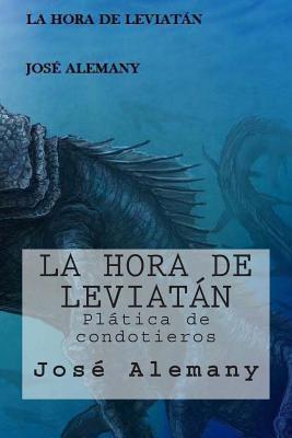 La hora de Leviatán / The time of Leviathan