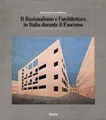 Il Razionalismo E L'Architettura in Italia Durante Il Fascismo