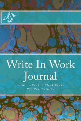 Write in Work Journal