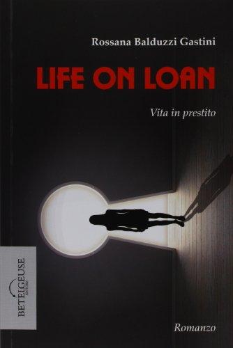Life on loan - Vita in prestito