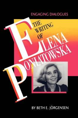 The Writing of Elena Poniatowska