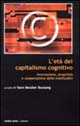 L' età del capitalismo cognitivo
