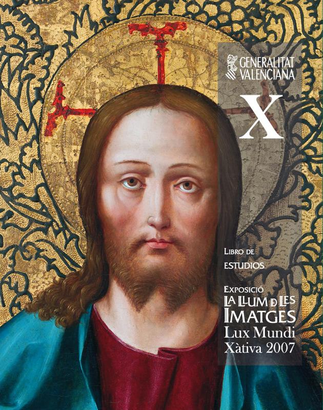 Exposició La Llum de les Imatges, Lux Mundi, Xàtiva 2007