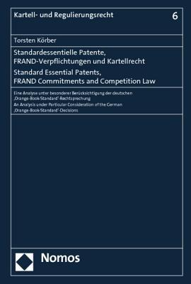 Standard Essential Patents, Frand Commitments and Competition Law
