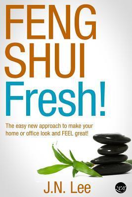 Feng Shui Fresh!