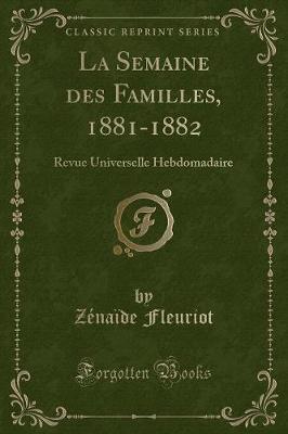 La Semaine des Familles, 1881-1882