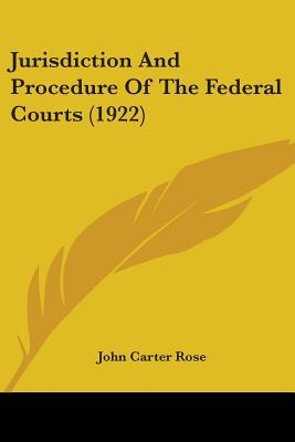 Jurisdiction and Procedure of the Federal Courts