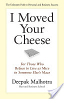 I Moved Your Cheese