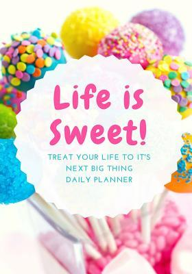 Life Is Sweet Daily ...