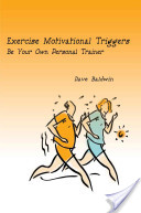 Exercise Motivational Triggers
