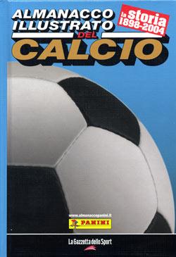 Almanacco illustrato del Calcio - La storia 1898-2004
