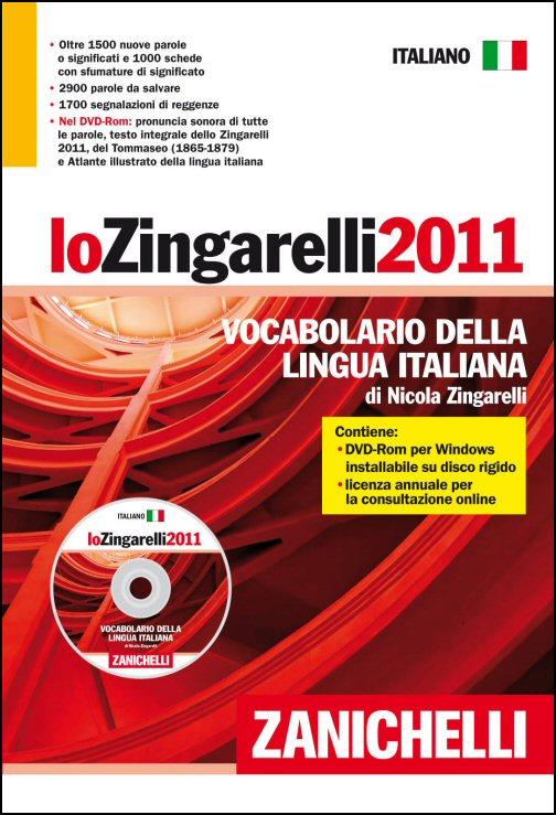 Lo Zingarelli 2011. Vocabolario della lingua italiana. Versione base. Con DVD-ROM