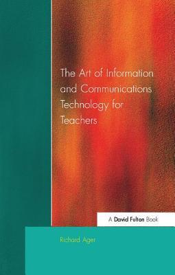 Art of Information of Communications Technology for Teachers