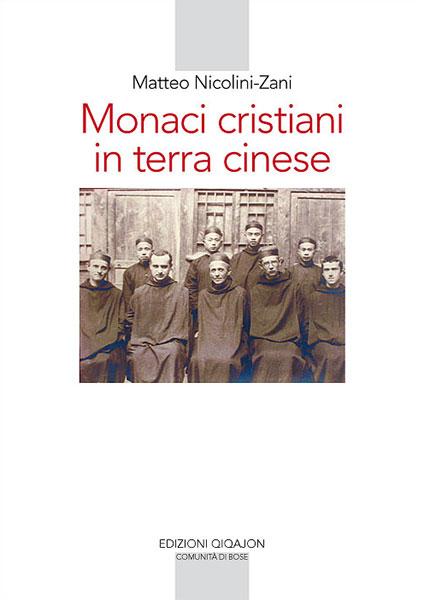 Monaci cristiani in terra cinese