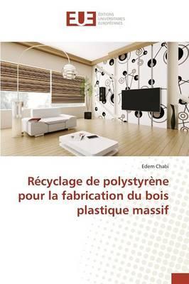 Recyclage de Polystyrene pour la Fabrication du Bois Plastique Massif