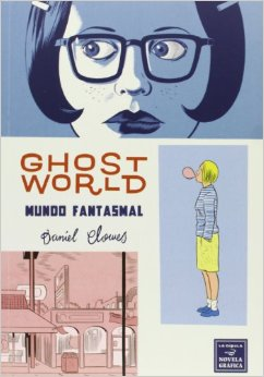 Ghost World: Mundo f...