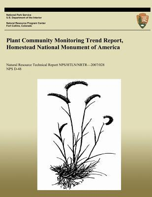 Plant Community Monitoring Trend Report, Homestead National Monument of America
