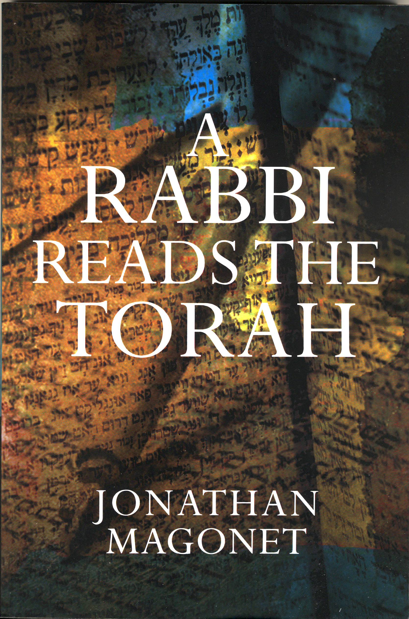 A Rabbi Reads the Torah