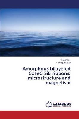 Amorphous bilayered CoFeCrSiB ribbons