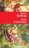 Traité d'athéologi...