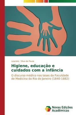 Higiene, educação e cuidados com a infância