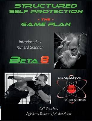 Structured Self Protection The Game Plan