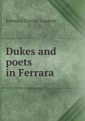 Dukes and Poets in Ferrara