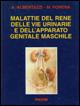 Malattie del rene, delle vie urinarie e dell'apparato genitale maschile