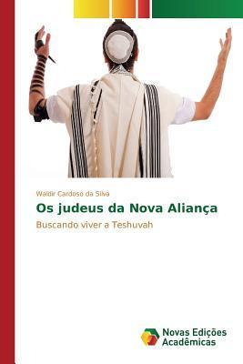 Os judeus da Nova Aliança