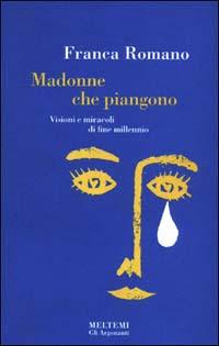 Madonne che piangono