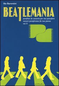 Beatlemania. Parafrasi da concerto per due pianoforti-Concert paraphrases for two pianos