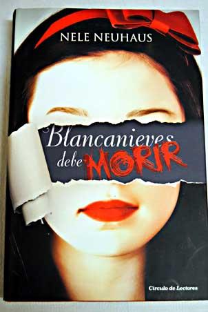 Blancanieves debe mo...