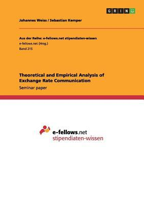 Theoretical and Empirical Analysis of Exchange Rate Communication