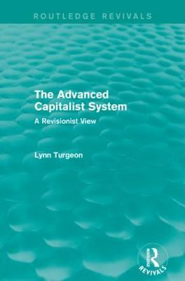 The Advanced Capitalist System (Routledge Revivals)