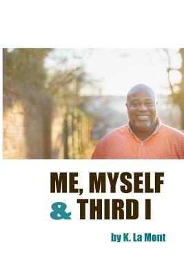 Me, Myself and Third I