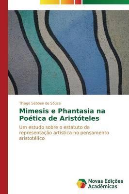Mimesis e Phantasia na Poética de Aristóteles