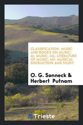 Classification. Music and Books on Music