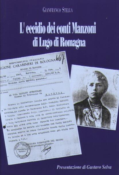 L'eccidio dei conti Manzoni di Lugo di Romagna