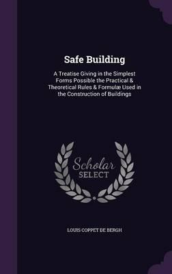 Safe Building