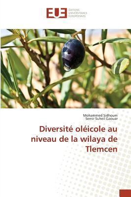 Diversite Oleicole au Niveau de la Wilaya de Tlemcen