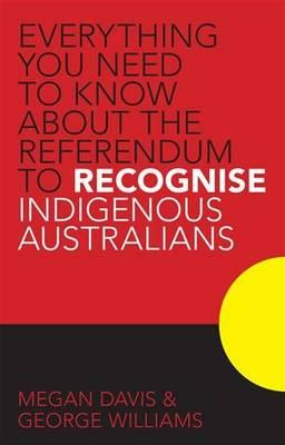 Everything You Need to Know About the Referendum to Recognise Indigenous Australians