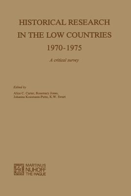 Historical Research in the Low Countries 1970-1975