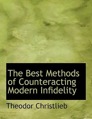 The Best Methods of Counteracting Modern Infidelity