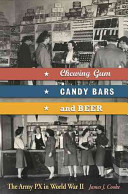 Chewing Gum, Candy Bars, and Beer