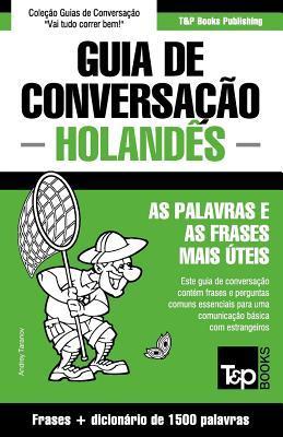 Guia de Conversação Português-Holandês e dicionário conciso 1500 palavras
