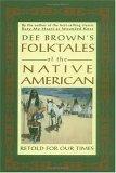Dee Brown's Folktales of the Native American