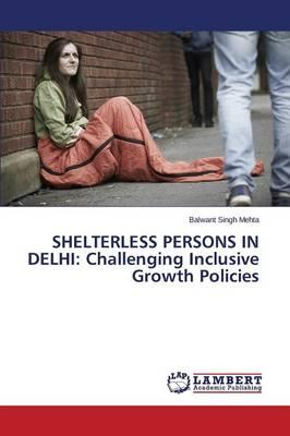 SHELTERLESS PERSONS IN DELHI